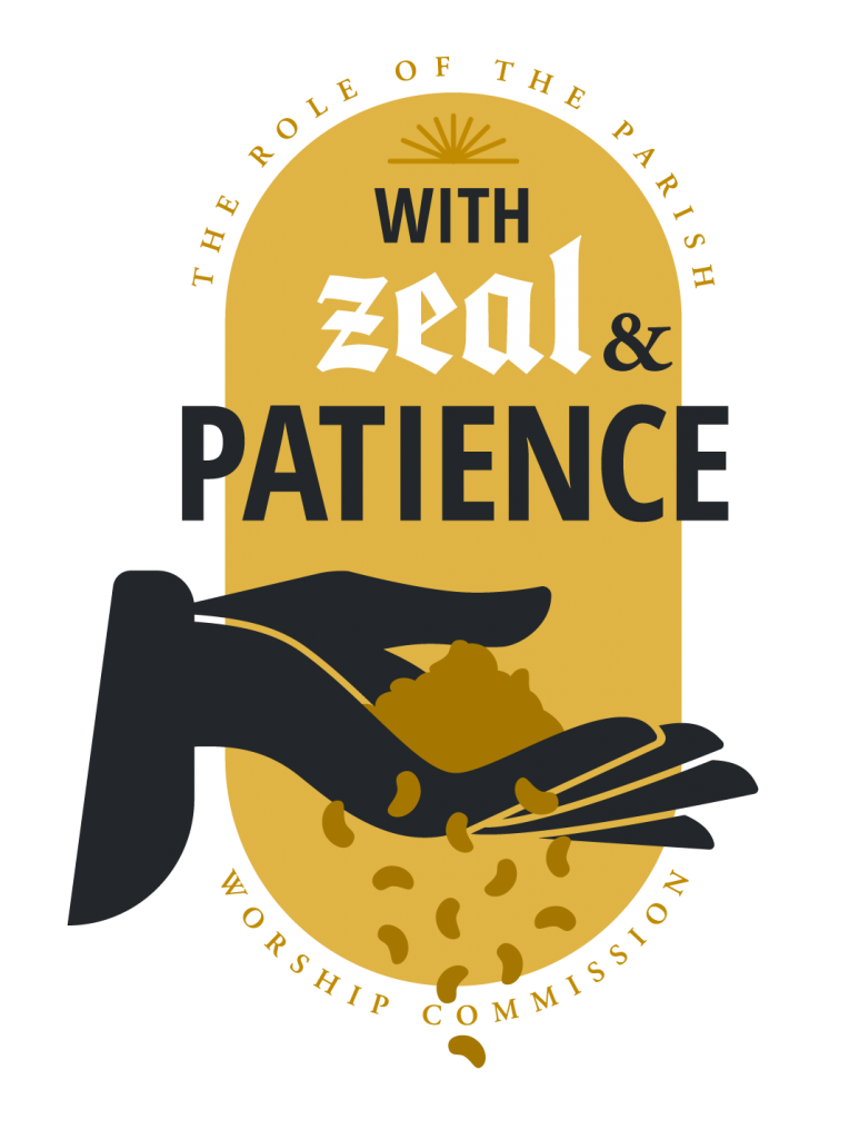 With Zeal & Patience: The Role of the Parish Worship Commission