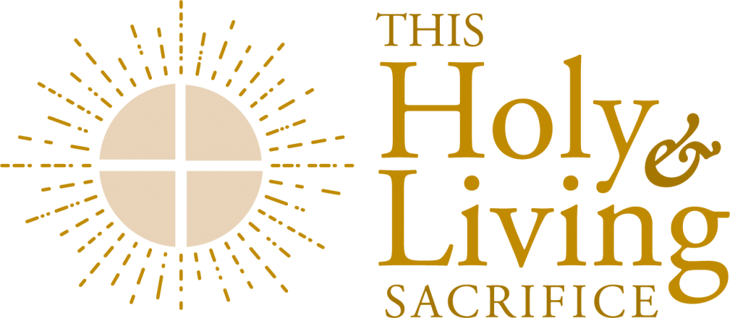 This Holy and Living Sacrifice (EMHC Formation)